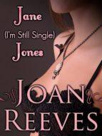 JANE (I'm Still Single) JONES (ebook)