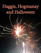 Haggis, Hogmanay and Halloween (ebook)