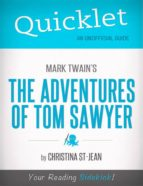 Quicklet On Mark Twain's The Adventures of Tom Sawyer (ebook)