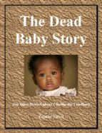 The Dead Baby Story