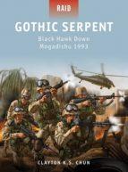 Gothic Serpent - Black Hawk Down Mogadishu 1993 (ebook)