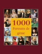 1000 Portraits de génie (ebook)