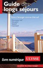 Guide des longs séjours (ebook)
