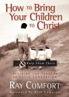 How to Bring Your Children to Christ...& Keep Them There (ebook)