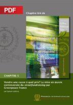 Vendre une cause, à quel prix? La mise en oeuvre controversée du streetfundraising par Greenpeace France (Chapitre PDF) (ebook)