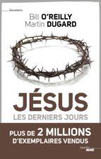 Jésus, les derniers jours (ebook)
