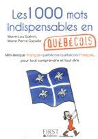Petit livre de - 1000 mots indispensables en québécois (ebook)
