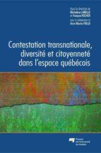 Contestation transnationale, diversité et citoyenneté dans l'espace québécois (ebook)