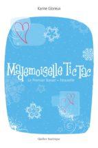 Mademoiselle Tic-Tac. Le Premier Baiser (ebook)