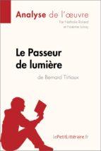 Le Passeur de lumière de Bernard Tirtiaux (Fiche de lecture) (ebook)
