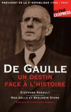 De Gaulle, un destin face à l'Histoire (ebook)