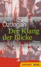 Der Klang der Blicke (ebook)