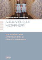 Audiovisuelle Metaphern