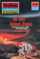 Perry Rhodan 1603: In der Toten Zone (Heftroman) (ebook)