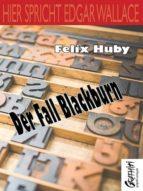 Hier spricht Edgar Wallace - Der Fall Blackburn (ebook)
