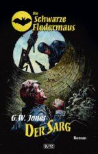Die schwarze Fledermaus 02: Der Sarg (ebook)