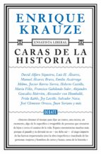 Caras de la historia II (Ensayista liberal 3) (ebook)