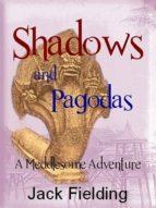Shadows and Pagodas (ebook)