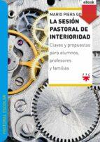 La sesión pastoral de interioridad (eBook-ePub) (ebook)