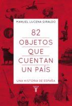 82 objetos que cuentan un país (ebook)