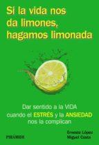 Si la vida nos da limones, hagamos limonada (ebook)