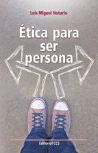 Ética para ser persona (ebook)