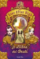 Ever After High. El Llibre del Destí (ebook)