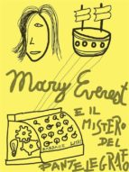 Mary Everest e il Mistero del Pantelegrafo (ebook)