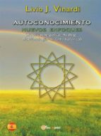 AUTOCONOCIMIENTO - Nuevos Enfoques (Biopsicoenergética, Healing, Biorritmología y Sistema Isotérico) (EN ESPAÑOL) (ebook)