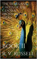 The Tribes and Castes of the Central Provinces of India, Book II (ebook)