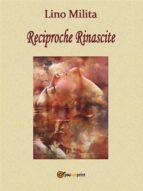 Reciproche Rinascite (ebook)