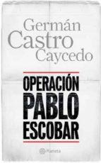 Operación Pablo Escobar (ebook)