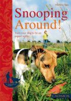 Snooping Around! (ebook)