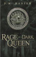 Rage of a Dark Queen
