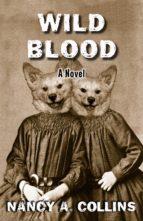 Wild Blood (ebook)