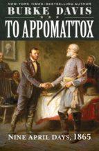 To Appomattox (ebook)