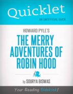 Quicklet on Howard Pyle's The Merry Adventures of Robin Hood (Illustrated) (CliffNotes-like Summary) (ebook)