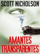 AMANTES TRANSPARENTES