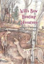 Will's Bow Hunting Adventure (ebook)