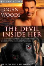 The Devil Inside Her - A Sexy Supernatural Shapeshifter Short Story from Steam Books (ebook)