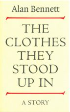 The Clothes They Stood Up In (ebook)
