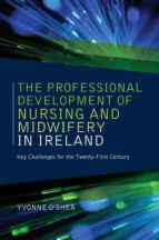 The Professional Development of Nursing and Midwifery in Ireland (ebook)