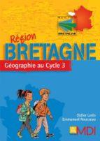 Fascicule région Bretagne - Fichier Téléchargeable (ebook)