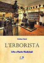L'Erborista - Erbe e Piante Medicinali (ebook)
