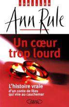 Un coeur trop lourd (ebook)