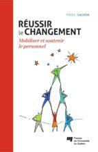 Réussir le changement (ebook)
