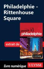 Philadelphie - Rittenhouse Square (ebook)