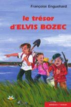 Le trésor d'Elvis Bozec (ebook)