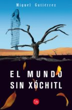 El mundo sin Xóchitl (ebook)