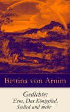Gedichte: Eros, Das Königslied, Seelied und mehr  (ebook)